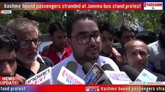 Kashmir bound passengers stranded at Jammu bus stand protest