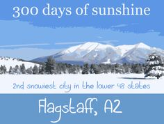 Flagstaff, Arizona - I so love this town