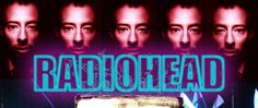 Buy Radiohead Tickets Online | Radiohead Tickets Schedule Tour Dates