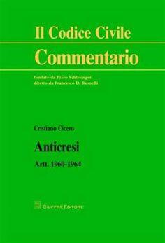 Prezzi e Sconti: #Anticresi. artt. 1960-1964 cristiano cicero  ad Euro 18.70 in #Libri #Libri