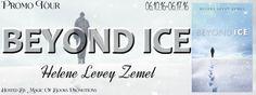 BEYOND ICE by   Helene Levey Zemel