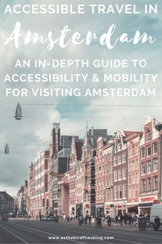 Amsterdam Travel: Accessible Travel Guide & Accessibility Tips for Amsterdam - Everything you need to know about accessibility in Amsterdam, from information for wheelchair users visiting Amsterdam and the best hotels in Amsterdam with the best accessibility, through to the accessibility of Amsterdam's most popular attractions and museums. Best Hotels In Amsterdam, Amsterdam Travel Guide, Amsterdam Things To Do In, Visit Amsterdam, Travel Advice, Travel Guides, Travel Tips, Anne Frank House, Van Gogh Museum