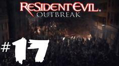 Resident Evil Outbreak - Part 17 Decisions Decisions 4