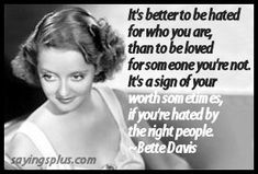 Bette Davis was always my favourite because she was fiesty.  A great actress who could play almost any role and who would always give it her all.  Sometimes she was over the top but she was never  …