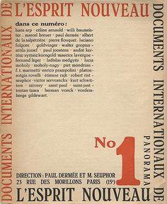 L'Esprit Nouveau, No. 1, October 1920. Edited by Paul Dermée and Michel Seuphor, later by Charles-Edouard Jeanneret (Le Corbusier) and Amédée Ozenfant. Published by Éditions de l'Esprit Nouveau, Paris
