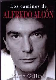 """Mario Gallina presenta su libro """"Los caminos de Alfredo Alcón"""""""