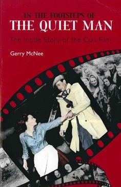 In the Footsteps of the Quiet Man by Gerry Mcnee. $9.45. 192 pages. Publisher: Mainstream Digital (April 13, 2012). Publication: April 13, 2012
