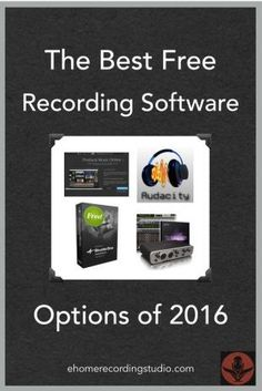 The Best Free Recording Software Options of 2016