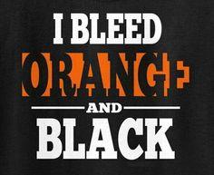 I Bleed Orange  Black