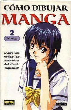 LIBRO PDF Como Dibujar Manga Volumen 2 TECNICAS MEGA ~ ANIME, MANGA and GAMES