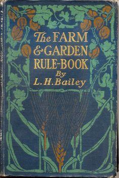 The Farm & Garden Rule-Book.  Discipline your yard.