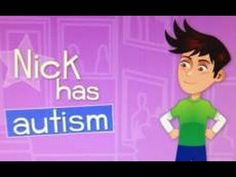 What's up with Nick? - YouTube << video clip to help children understand a child with autism in their class.