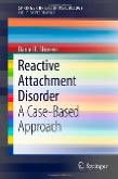 Reactive Attachment Disorder: A Case-Based Approach:Amazon:Books Computer Vision, Tao, Reactive Attachment Disorder, Physical Chemistry, Cellular Network, World Data, Resource Management, Thing 1, Big Data