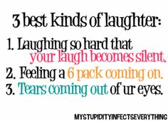 The best kinds of laughter ...
