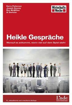 Heikle Gespräche: Worauf es ankommt, wenn viel auf dem Spiel steht (WirtschaftsWoche-Sachbuch) von Kerry Patterson und weiteren, http://www.amazon.de/dp/B0089YAICY/ref=cm_sw_r_pi_dp_Tq1Xvb122H1TH