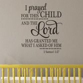 Found it at Wayfair - I Prayed For This Child Wall Decal