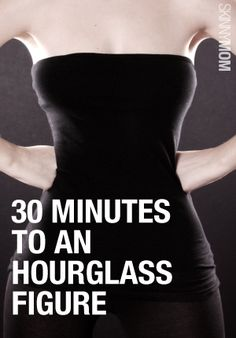 Want that hourglass figure? Try this workout!