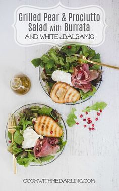 Grilled Pear and Prosciutto Salad with Burrata for Two!