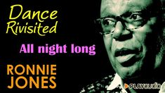 All Night Long - Ronnie Jones Dance Revisited - Soul Jazz All Best Music