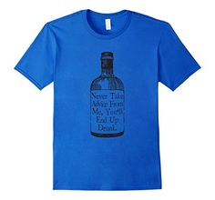 Never Take Advice From Me Alcohol Drink Fun Ironic T-Shirts Funny Sarcastic Design For Alcoholic Drink TShirt, http://www.amazon.com/dp/B071G4RVLF/ref=cm_sw_r_pi_dp_x_ruzpzbDP9KFB3