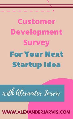 Example: Customer development survey for your next startup idea Beast, Reading, Reading Books