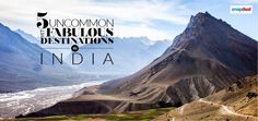5 Uncommon Yet Fabulous Destinations in India