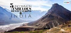 5 Uncommon Yet Fabulous Destinations in India
