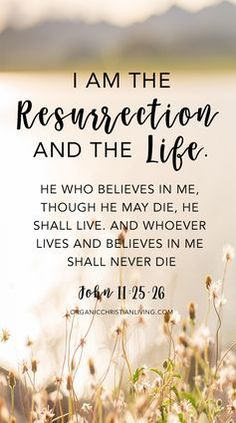 Easter bible verses scripture quotes bible quotes christian quotes bible verses quotes scripture verses john 11 25 26 quotes zoom in easter quotes from the bible Easter Scriptures, Easter Bible Verses, Bible Scriptures, Easter Sayings, Devotional Bible, Life Quotes Love, Positive Quotes For Life, Resurrection Quotes, Easter Quotes Christian