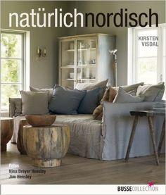 natürlich nordisch: Amazon.de: Kirsten Visdal, Jim Hensley, Nina Dreyer Hensley, Frauke Watson: Bücher