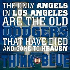 The best quote by the great Tommy Lasorda!!! Go Dodgers! #ITFDB