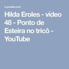 Hilda Eroles - vídeo 48 - Ponto de Esteira no tricô - YouTube