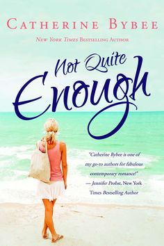 Not Quite Enough (Not Quite series Book 3) - Kindle edition by Catherine Bybee. Literature & Fiction Kindle eBooks @ Amazon.com.