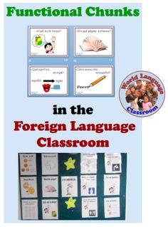 Functional Chunks of Language in Foreign (World) Language (French, Spanish) wlteacher.wordpress.com