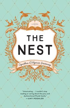 The Nest: Cynthia D'Aprix Sweeney.  Simply told,  shallow characters.  Struggling to understand what all the hype is about 6.5/10.
