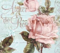 Atelier Des Roses by Mindy Sommers