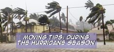 Here are some tips to keep in mind if you are planning your next move during the hurrican season. We make sure your move is easy and stress free here at All Around Moving Services