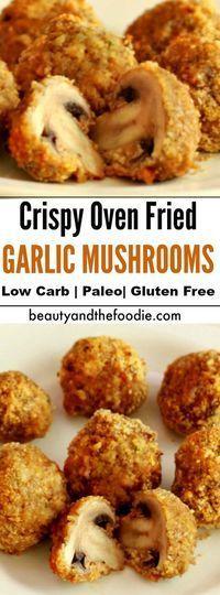 Crispy Oven Fried Garlic Mushrooms- Low carb , paleo, & gluten free.
