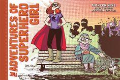 The Adventures of Superhero Girl - Faith Erin Hicks