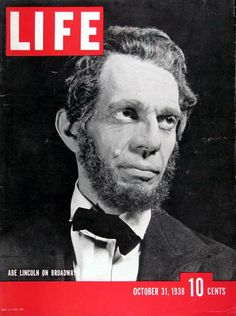 1938 original vintage Life magazine cover. Features Raymond Massey as Abraham Lincoln on Broadway.