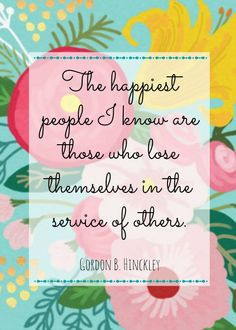 Image from http://www.11magnolialane.com/wp-content/uploads/2015/02/volunteer-appreciation-gordon-hinckley-5x7-500.jpg.