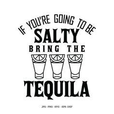 Free Font Design, Diy Design, Tequila Shirt, Tequila Tequila, Funny Drinking Shirts, Funny Drinking Quotes, Beer Pong Tables, Cricut Craft Room, Shadow Box