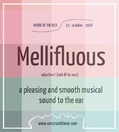 Todays is: Mellifluous So start your week with a word about the sweetest sounds in this world Interesting English Words, Unusual Words, Weird Words, Rare Words, Learn English Words, Unique Words, English Vocabulary Words, English Phrases, English Idioms