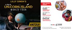 Lilly Singh, A Trip to Unicorn Island - World Tour
