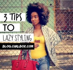 3 TIPS TO LAZY STYLING - http://blog.curlbox.com/2014/06/09/3-tips-to-lazy-styling/