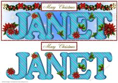 Large DL Poinsettia - JANET by Sheila Rodgers This design will fit a large DL card. It has a blue gradient background with a design of snowflakesstars. There is a swag of greenery bows baubles beads and poinsettia.  The alphabet has a design of wavy stripes and is decorated with holly and poinsettia. There are larger poinsettia behind the text.  There is also a Christmas sentiment. There is a matc