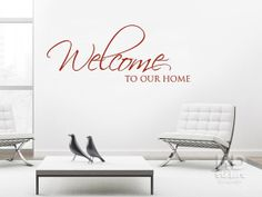 Welcome To Our Home Vinyl Wall Sticker by HomeDesignStickers, €8.99