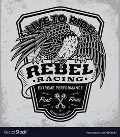 Rebel racing eagle crest shield t-shirt graphic Vector Image , Motorcycle Stickers, Motorcycle Logo, Badge Design, Logo Design, Shirt Label, T Shirt, Motos Vespa, Bridge Logo, Eagle Art