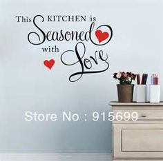 Kitchen Quotes Wall Lettering Vinyl - Bing Images