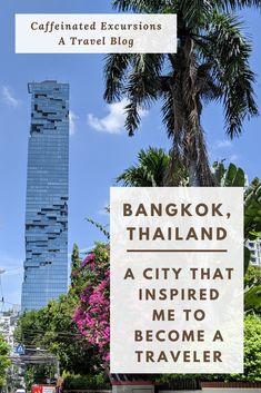 Bangkok, Thailand: A City That Inspired Me To Became a Traveler - Caffeinated Excursions Bangkok Itinerary, Bangkok Travel Guide, Asia Travel, Travel Tips, Travel Ideas, Travel Destinations, Grand Palace Bangkok, Visit Thailand, Bangkok Thailand