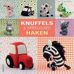 Knuffels en Speelgoed haken - haakboek | Handwerk.nl